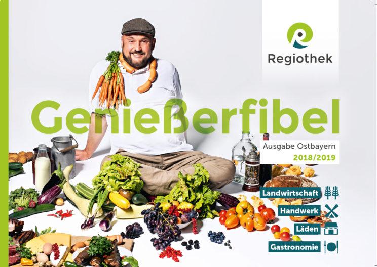 Genießerfibel Ostbayern, Ausgabe 2018-19.